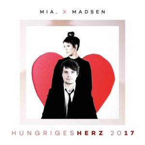 MIA. X MADSEN Hungriges Herz 2017 Cover